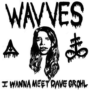 I Wanna Meet Dave Grohl (Single)