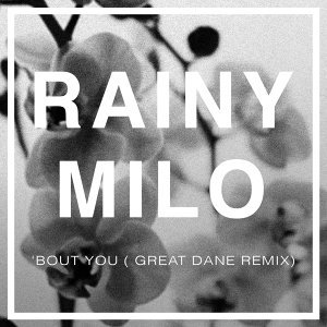 'Bout You - Great Dane Remix