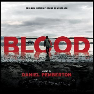 Blood (Original Motion Picture Soundtrack)