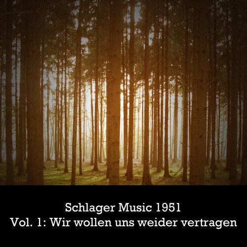 Various Artists Schlager Music 1951 Vol 1 Wir Wollen Uns Wieder