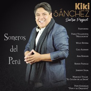 Canta Sonero (feat. Willy Rivera, Cali Aleman, Ana Kohler, Renzo Padilla, Johnny Silva & Melcochita)