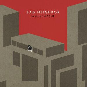 Bad Neighbor Instrumentals
