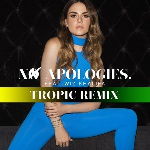 No Apologies. (feat. Wiz Khalifa) - Tropical Remix