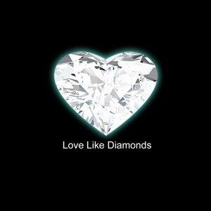 Love Like Diamonds