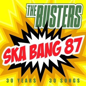 Ska Bang 87 - 30 Years - 30 Songs