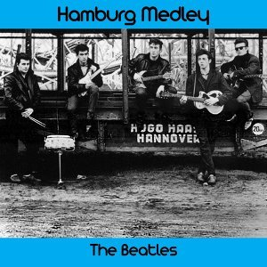 Hamburg Medley: I Saw Her Standing There / I'm Going to Sit Down and Cry / Roll over Beethoven / The Hippy Hippy Shake / Sweet Little Sixteen / Lend Me Your Comb / Your Feets Too Big / Where Have You Been All My Life / Twist and Shout / Mr. Moonlight / A