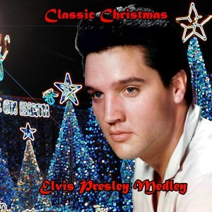 Christmas Classic  Album Medley: Santa Claus Is Back Town / White Christmas / Here Comes Santa Claus (Right Down Santa Claus Lane) / I'll Be Home For Christmas / Blue Christmas / Santa Bring My Baby Back (To Me) / O Little Town Of Bethlehem / Silent Night - Christmas Classic