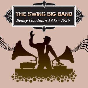 The Swing Big Band, Benny Goodman 1935 - 1936
