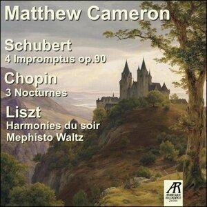 Matthew Cameron plays Schubert, Chopin, and Liszt