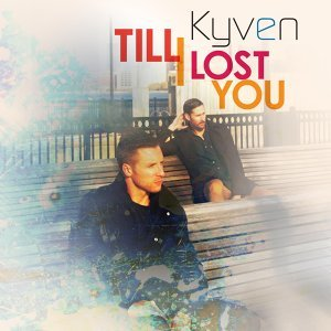 Till I Lost You