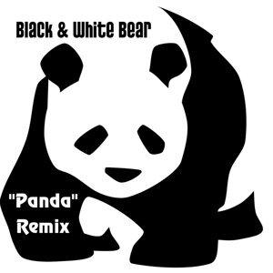 Black & White Bear (Panda Remix)