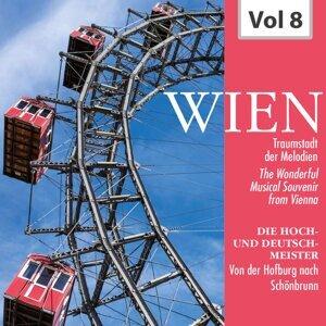 Wien - Traumstadt der Melodien, Vol. 8