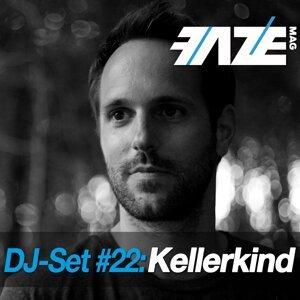 Faze DJ Set #22: Kellerkind