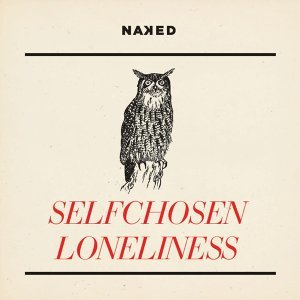 Selfchosen Loneliness