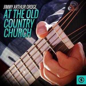 Jimmy Arthur Ordge, At the Old Country Church