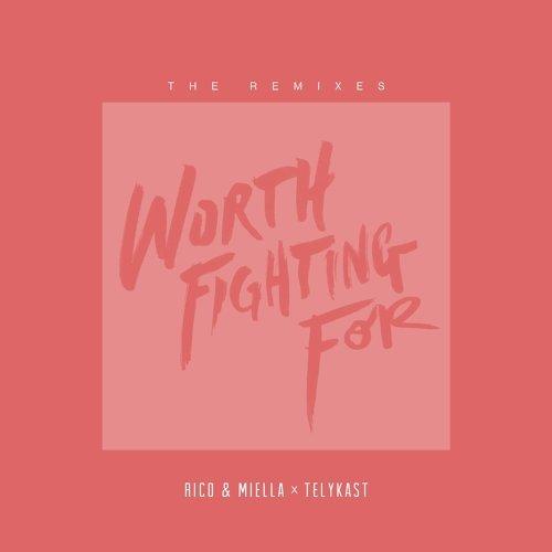 Worth Fighting For (Otero Remix)