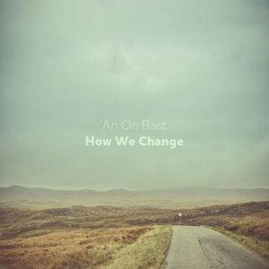 How We Change - EP