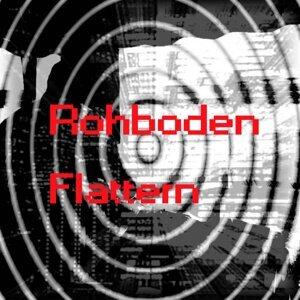 Rohboden Flattern