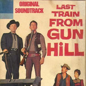 "Last Train from Gun Hill Medley: Prelude/The Stalkers/The Rape - From ""Last Train from Gun Hill"" Original Soundtrack"
