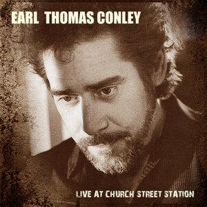 Earl Thomas Conley - Live at Church Street Station