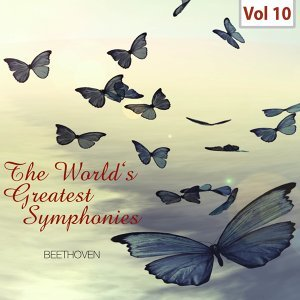 The World's Greatest Symphonies, Vol. 10