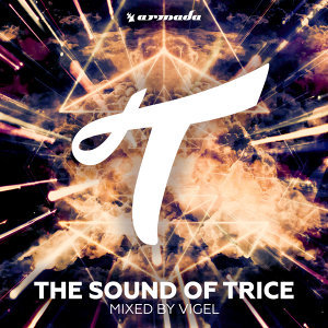 The Sound Of Trice - Mixed by Vigel