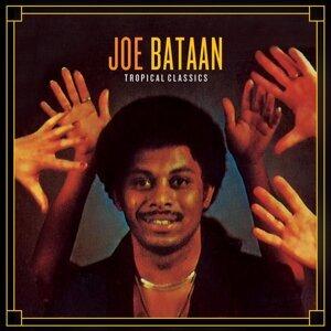 Tropical Classics: Joe Bataan