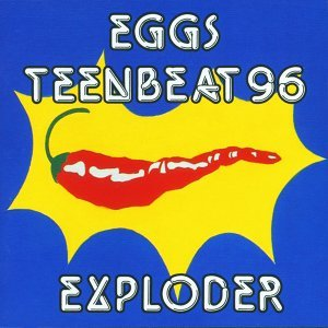 Eggs Teenbeat 96 Exploder