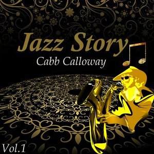 Jazz Story, Cabb Calloway Vol. 1
