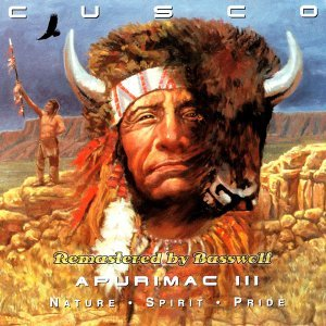 Apurimac III (Nature-Spirit-Pride) - Remastered by Basswolf