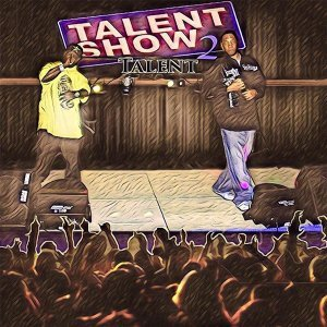 Talent Show, Vol. 2