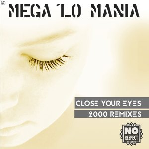 Close Your Eyes - 2000 Remixes
