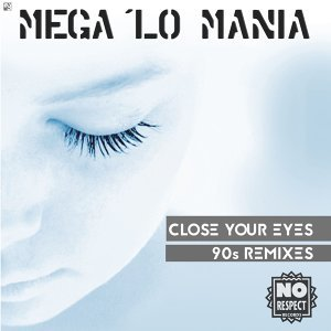 Close Your Eyes - 90s Remixes