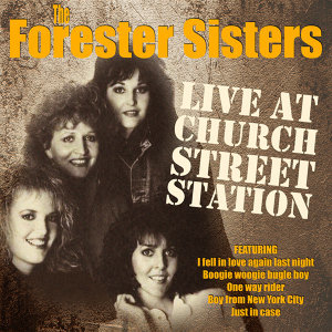 The Forester Sisters - Live at Church Street Station