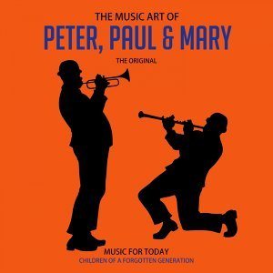 The Music Art of Peter, Paul & Mary