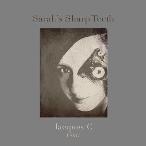 Sarah's Sharp Teeth