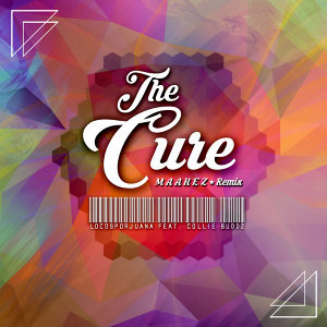 The Cure (Maahez Remix)