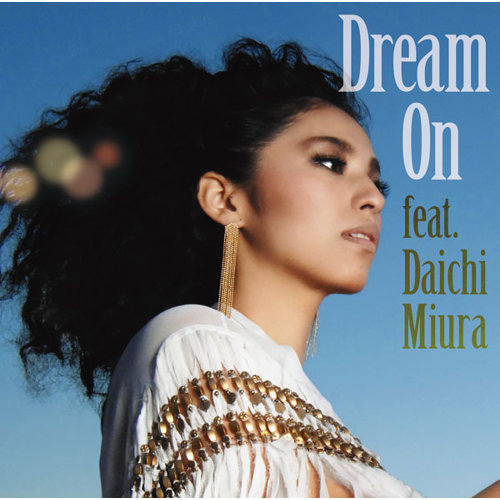 Dream On feat.三浦大知