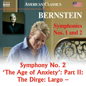 """Bernstein: Symphony No. 2 """"The Age of Anxiety"""", Pt. 2: The Dirge"""