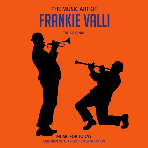 The Music Art of Frankie Valli (Anthology)