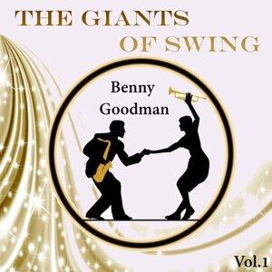 The Giants of Swing, Benny Goodman Vol..1