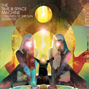 Children Of The Sun & Zeitghost