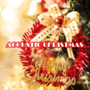 Acoustic Christmas CD1