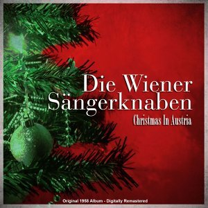 Christmas in Austria - Original 1958 Album - Digitally Remastered
