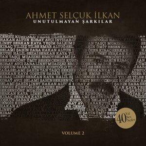 Ahmet Selçuk İlkan Unutulmayan Şarkılar, Vol. 2 - 40 Yıl, 40 Ses, 40 Nefes