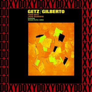 Getz/Gilberto - Hd Remastered & Extended Edition, Doxy Collection