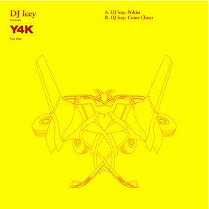 DJ Icey Presents Y4K EP