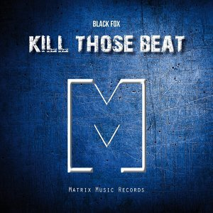 Kill Those Beat