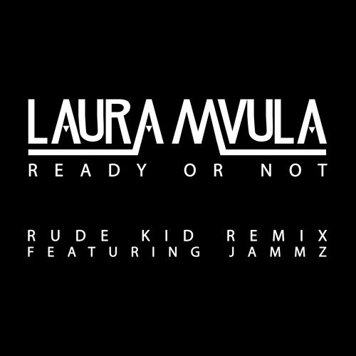 Ready or Not - Rude Kid Remix