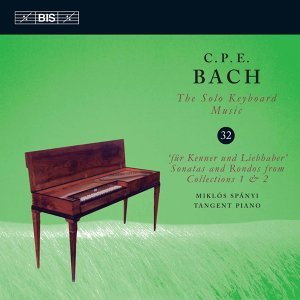C.P.E. Bach: The Solo Keyboard Music, Vol. 32